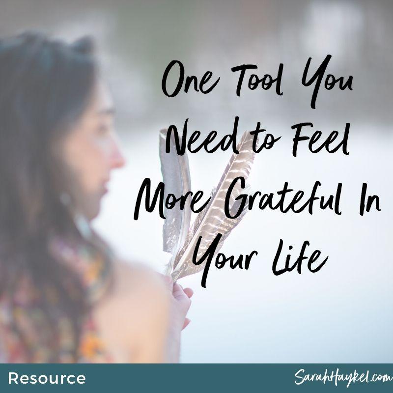 sarah-haykel-life-coaching-resources-tools-grateful