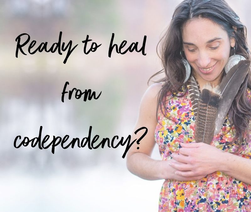 Healing from Codependency?