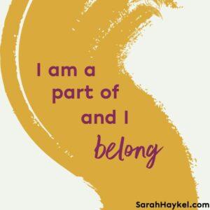sarah-haykel-life-coaching-quotes-I-belong