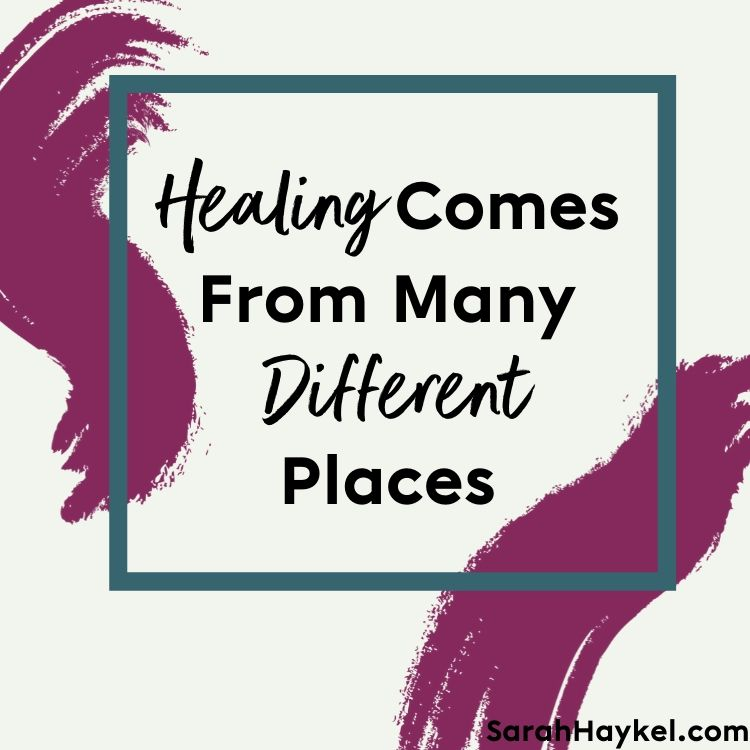 sarah-haykel-life-coaching-quotes-healing-comes-from-different-places