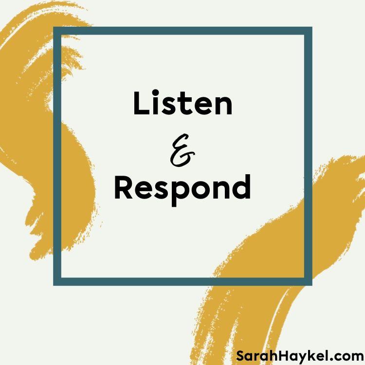 sarah-haykel-life-coaching-quotes-listen-respond