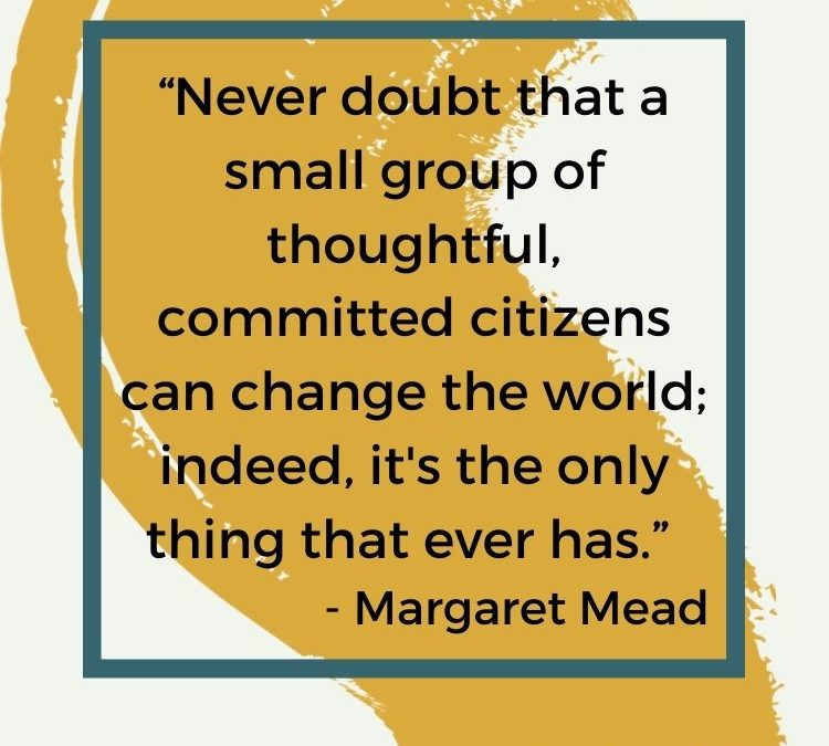 Margaret Mead and the Inspiration Needed to Make Great Change