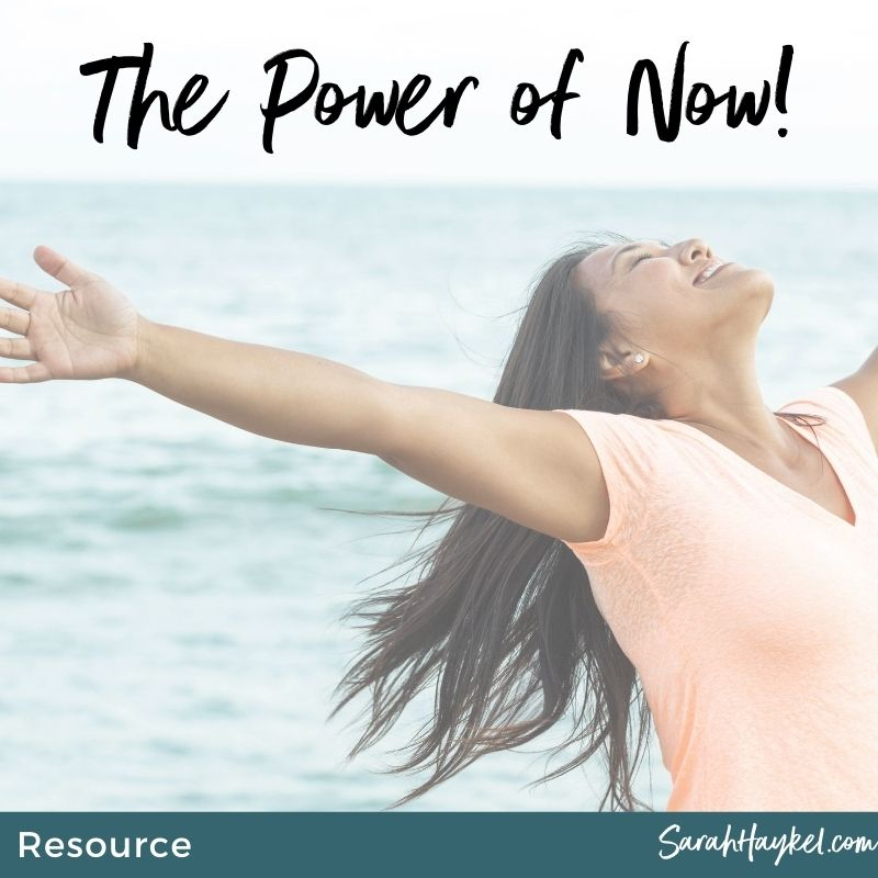 sarah-haykel-resources-the-power-of-now