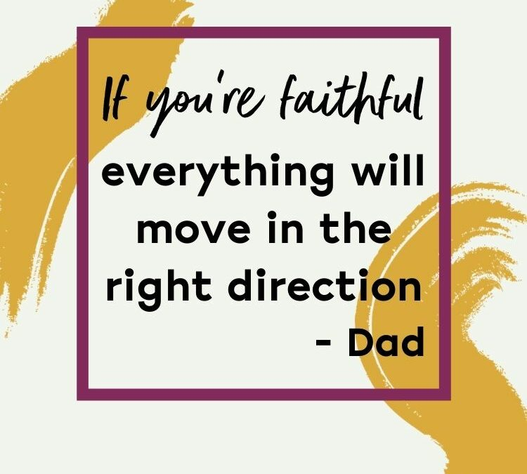 What My Dad Says About Faith