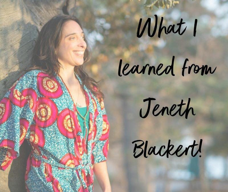 What I Learned From Jeneth Blackert